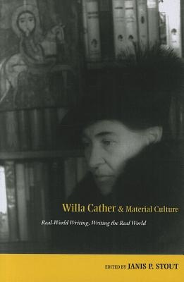 Willa Cather and Material Culture