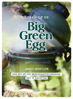 Koken op de Big Green Egg
