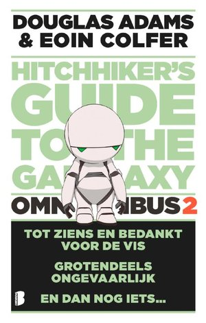 The hitchhiker's Guide to the Galaxy - omnibus 2
