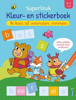 Superleuk kleur- en stickerboek - Ik kan al woorden vormen (6-7 j.)