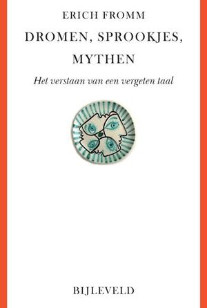 Dromen, sprookjes, mythen