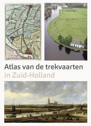 Atlas van de Trekvaarten in Zuid-Holland