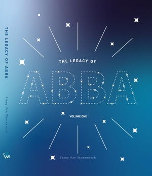 The Legacy of ABBA - Volume One
