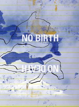 No birth, No death