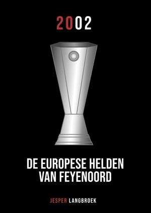 De Europese helden van Feyenoord