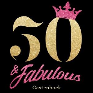 50 & Fabulous - Gelukkige 50e Verjaardag Gastenboek 1970 Geboren