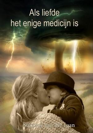 Als liefde het enige medicijn is