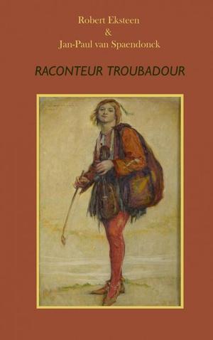 Raconteur, troubadour