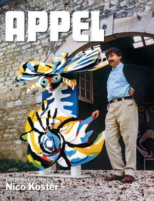 Appel – Een leven in foto's door Nico Koster