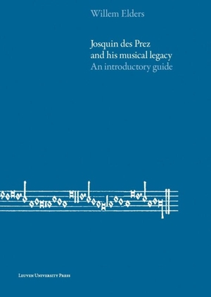 Josquin des Prez and His Musical Legacy