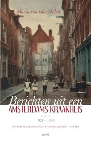 Berichten uit een Amsterdams kraakhuis 1978-1995