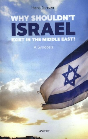 Why shouldn't Israel exist in the Middle East?