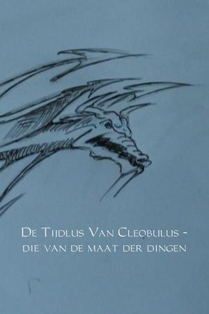 De Tijdlus Van Cleobulus - die van de maat der dingen
