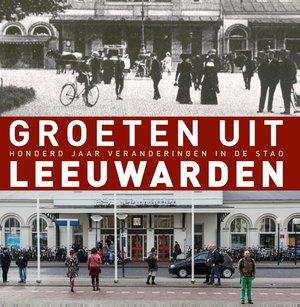 Groeten uit Leeuwarden