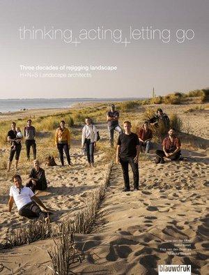 Thinking, acting, letting go