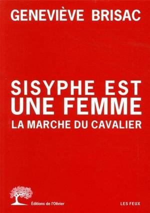 Sisyphe est une femme, la marche du cavalier