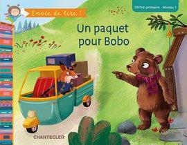 Envie de lire ! Un paquet pour Bobo (CP/1re primaire - Niveau 1)