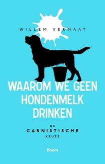 Waarom we geen hondenmelk drinken