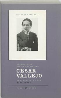 Bloemlezing uit de poëzie van César Vallejo
