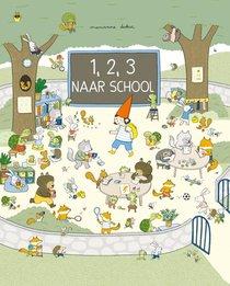 1,2,3 naar school!