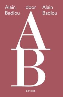 Alain Badiou door Alain Badiou