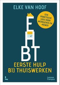 EHBT : eerste hulp bij thuiswerken
