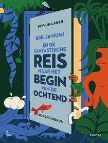Boeli & Mumi en de fantastische reis naar het begin van de ochtend