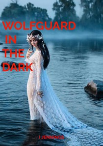 Wolfguard in the Dark