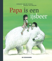 Papa is een ijsbeer