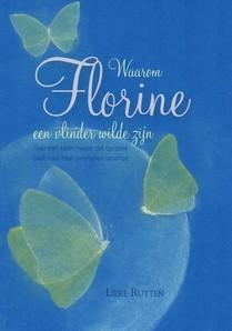 Waarom Florien een vlinder wilde zijn