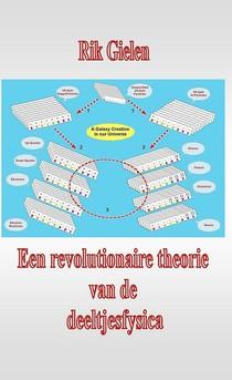 Een revolutionaire theorie van de deeltjesfysica