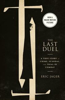 The Last Duel. Movie Tie-In