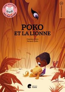 Rémi raconte - tout ira bien - Poko et la lionne
