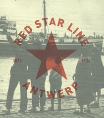 Red Star Line, Antwerp 1873-1934