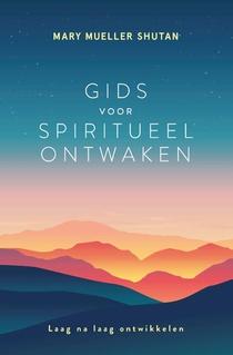 Gids voor spiritueel ontwaken