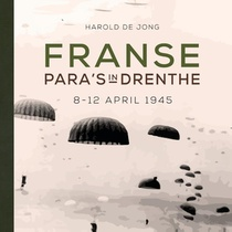 Franse para's in Drenthe