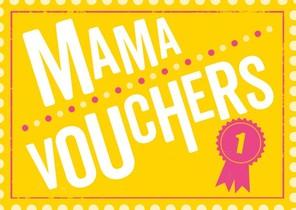 Vouchers - Mama vouchers