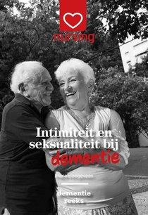 Intimiteit en seksualiteit bij dementie