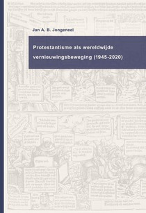 Protestantisme als wereldwijde beweging (1945-2020)