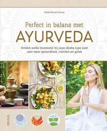 Perfect in balans met ayurveda