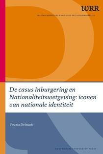 De casus Inburgering en Nationaliteitswetgeving: iconen van nationale identiteit