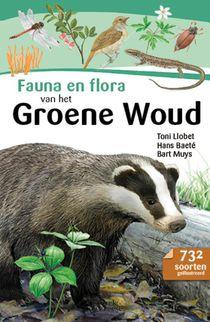 Fauna en flora van het Groene Woud