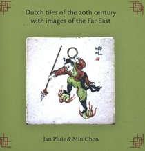 Dutch tiles of the 20th century with images of the Far East