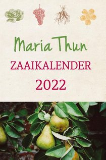 Maria Thun's zaaikalender 2022
