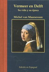 Vermeer en Delft Spaanse ed