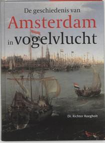 Geschiedenis van Amsterdam in vogelvlucht