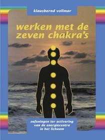 Werken met de zeven chakra's