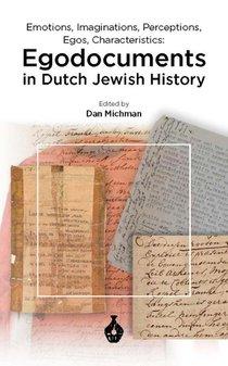 EGODOCUMENTS in Dutch Jewish History