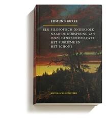 Een filosofisch onderzoek naar de oorsprong van onze denkbeelden over het sublieme en het schone