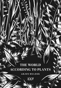 The World According To Plants